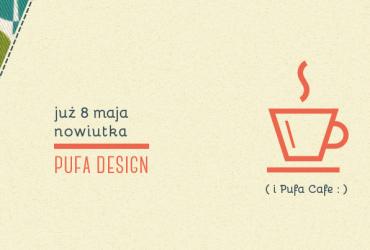 Nowa Pufa Design 8 maja